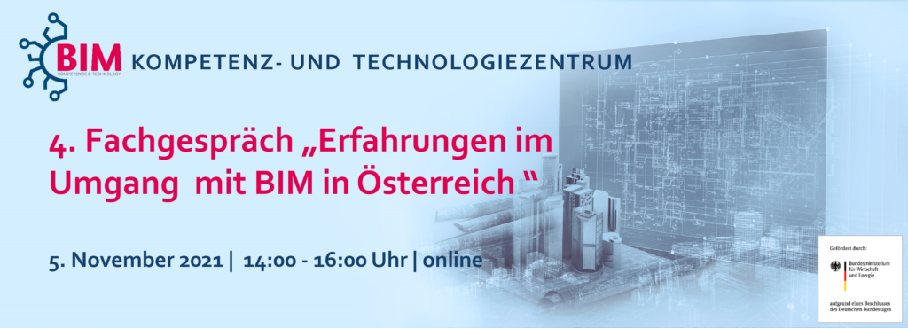 """4. Fachgespräch """"Erfahrungen im Umgang mit BIM in Österreich"""""""